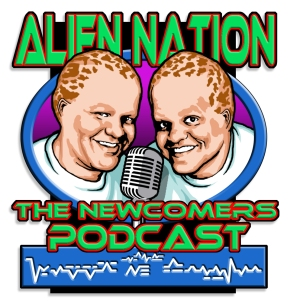 Podcast Review: Alien Nation-The Newcomer's Podcast