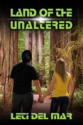 Cover Reveal: Land of the Unaltered by Leti Del Mar