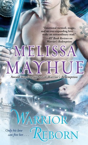 Review: Warrior Reborn by MelissaMayhue
