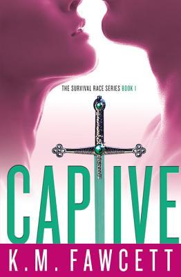REVIEW: CAPTIVE (Book 1 in the Survival Race Series) by K.M.FAWCETT