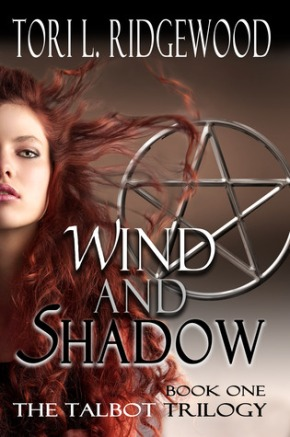 Wind and Shadow (The Talbot Trilogy Book 1) by Tori L.Ridgewood