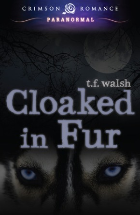 Review: Cloaked in Fur by T.F.Walsh