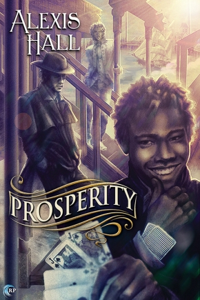 Review: Prosperity by AlexisHall