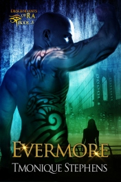 Tmonique Stephens' Evermore