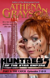 Book Excerpt: The Catch-Huntress of the Star Empire