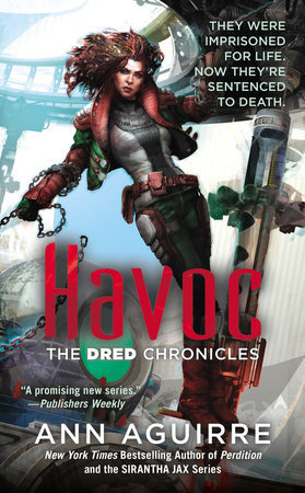 The Dred Chronicles:Havoc