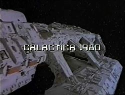 SF Obscure: Galactica 1980