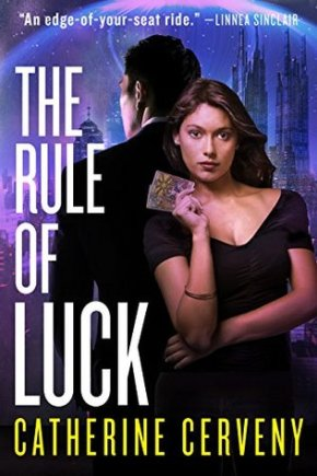The Rule of Luck by Catherine Cerveny